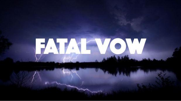 Fatal Vow header