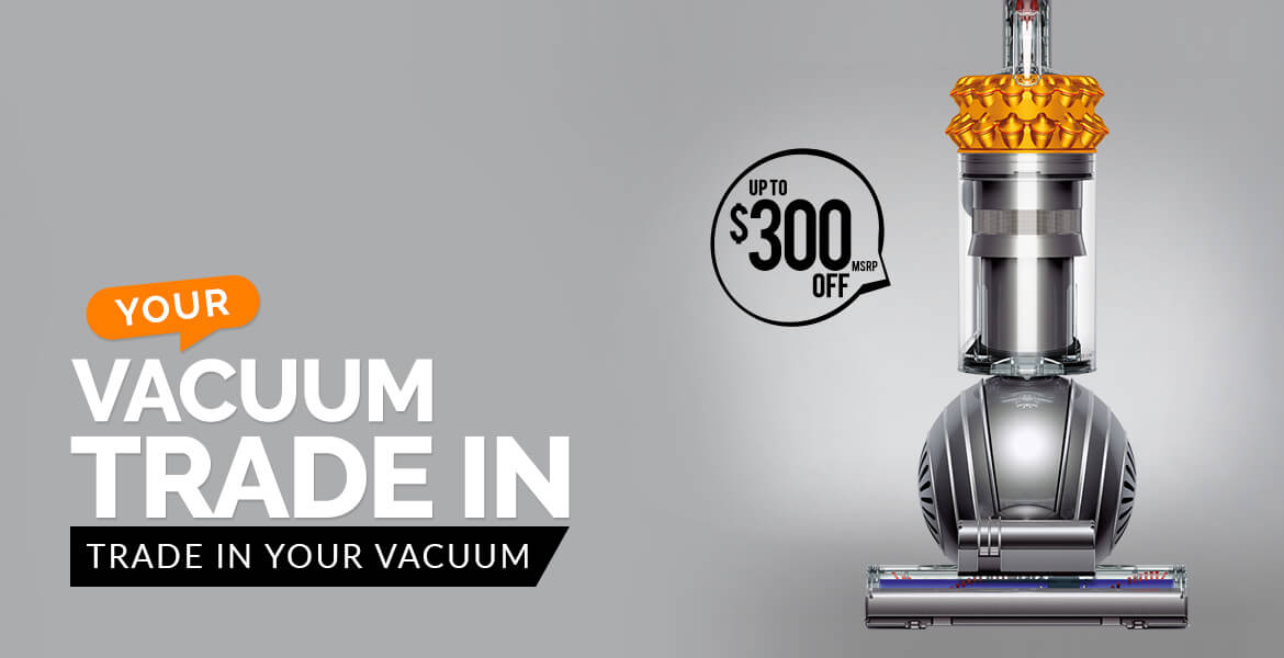 Vacuum Trade In
