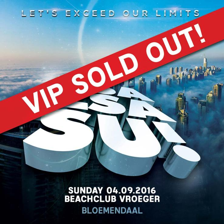 VIP sold out! Zsa Zsa Su! - Exceed our limits!