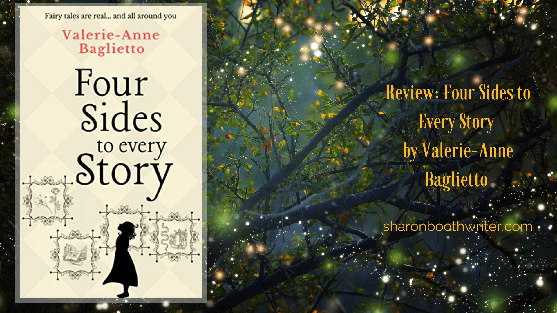 Four Sides to Every Story by Valerie-Anne Baglietto