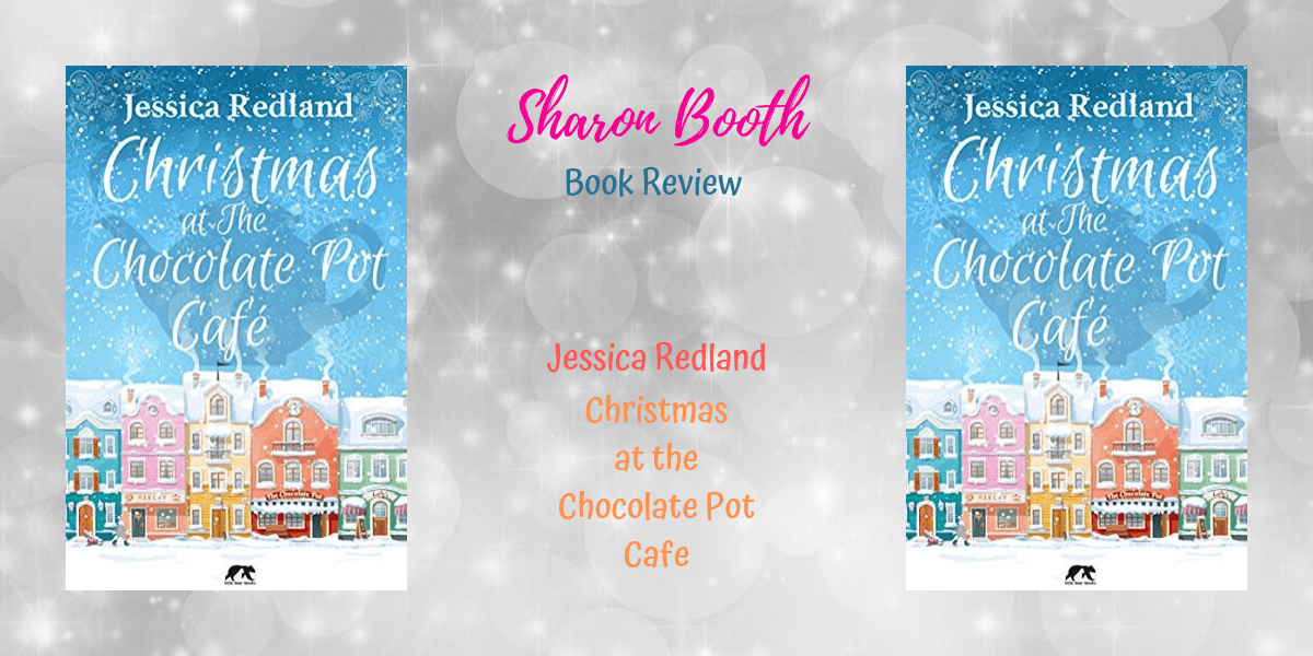 Christmas at the Chocolate Pot Cafe by Jessica Redland