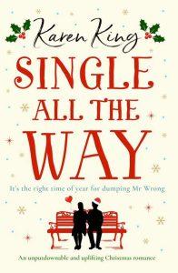 Karen King, Single all the Way