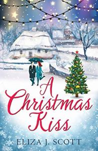 A Christmas Kiss by Eliza J Scott