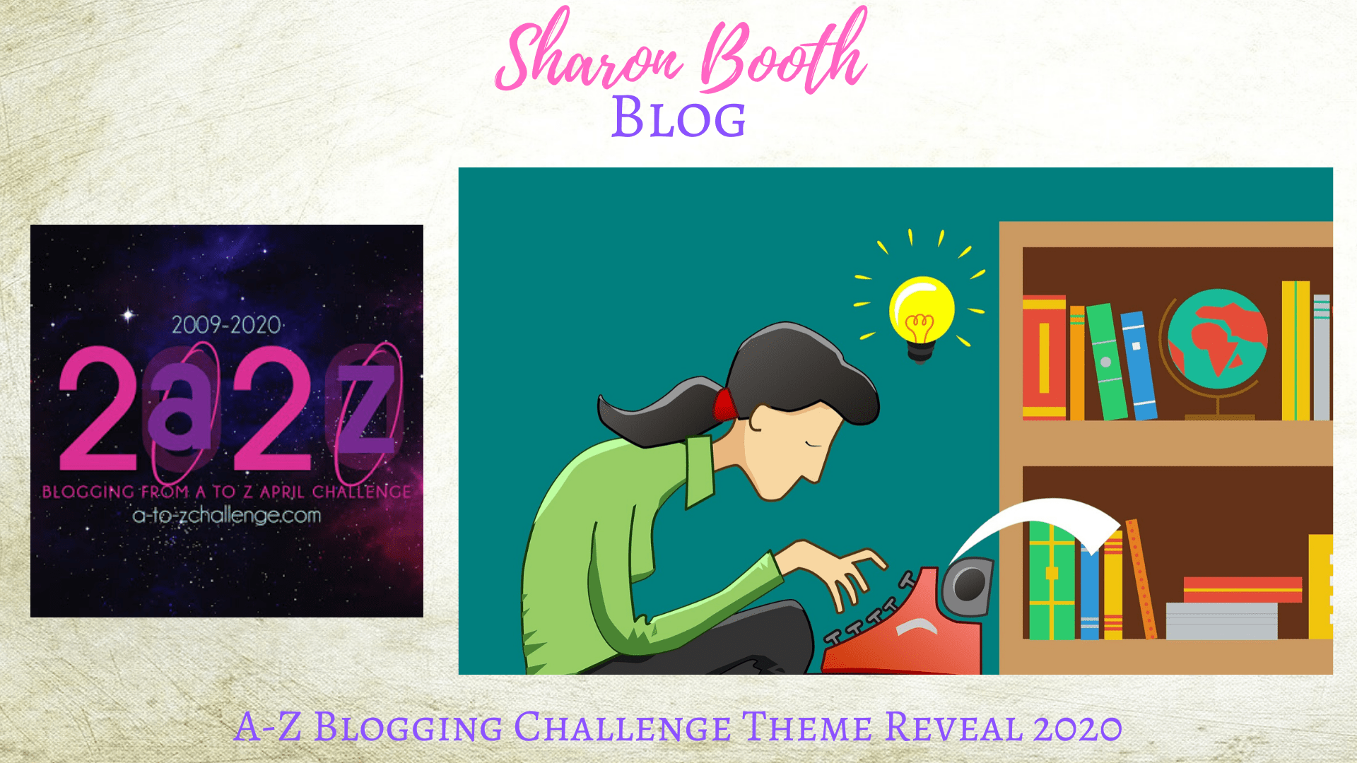 A-Z Blogging Challenge 2020 ~ Theme Reveal