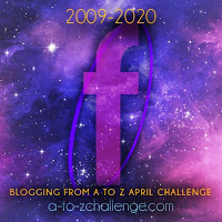 A to Z Challenge F is for