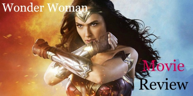 8077911479f4 Wonder Woman : My Thoughts on the Film