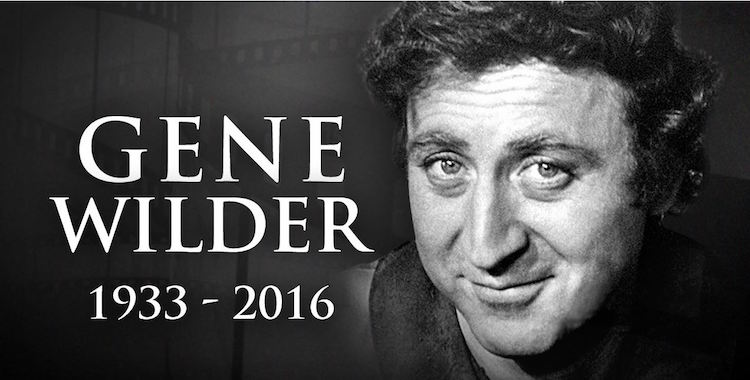 A Tribute to Gene Wilder