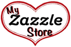 Sharon's Zazzle Store is open for business