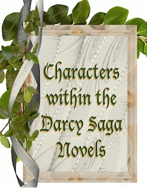 Darcy Saga Characters: The Gallery & How they came to be