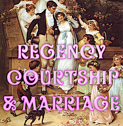 Regency Marriage ~ The Ceremony Preparation & Participants