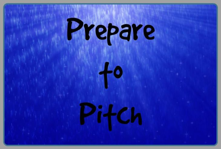 Prepare to Pitch
