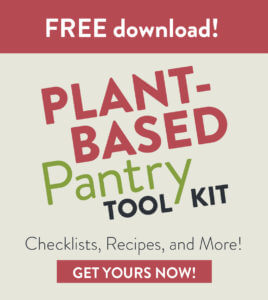 Sign up for Sharon Palmer's FREE Plant-Based Pantry Toolkit
