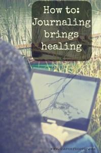 Journaling brings Healing