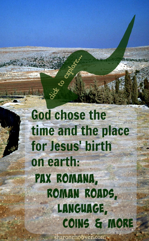God chose the time and the place for Jesus' birth on earth. He is indeed in control.
