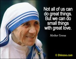 Mother Teresa Small things