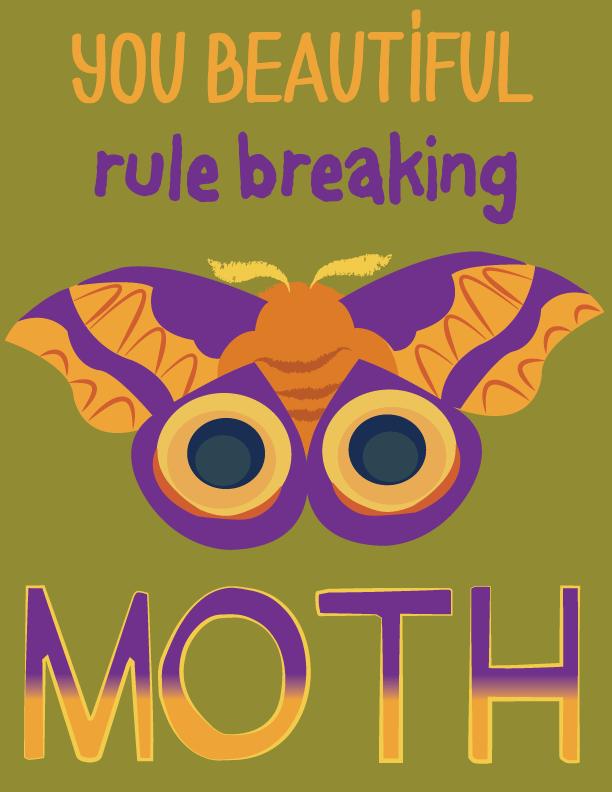 Rule Breaking Moth