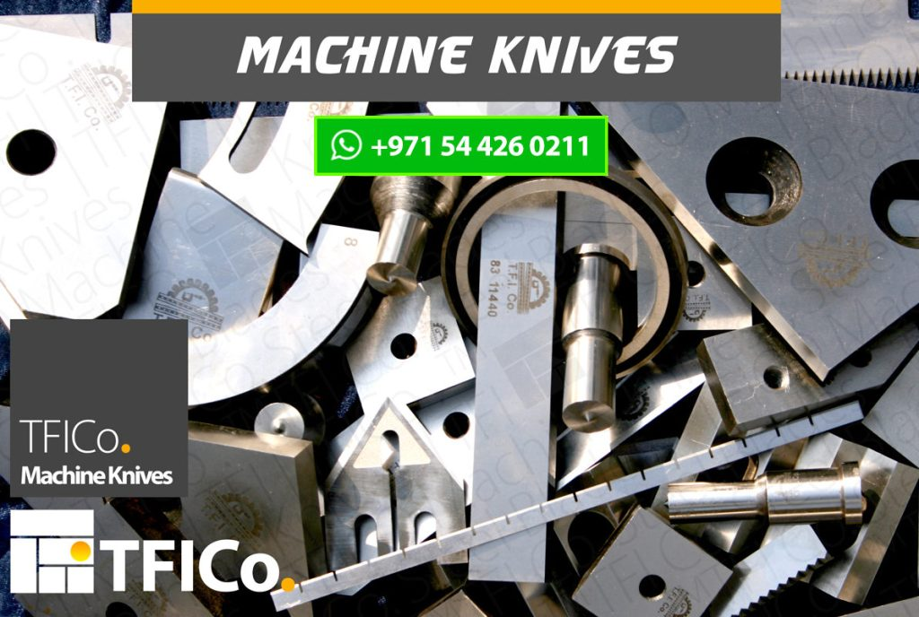 machine knives, steel blades, uae, qatar, saudi