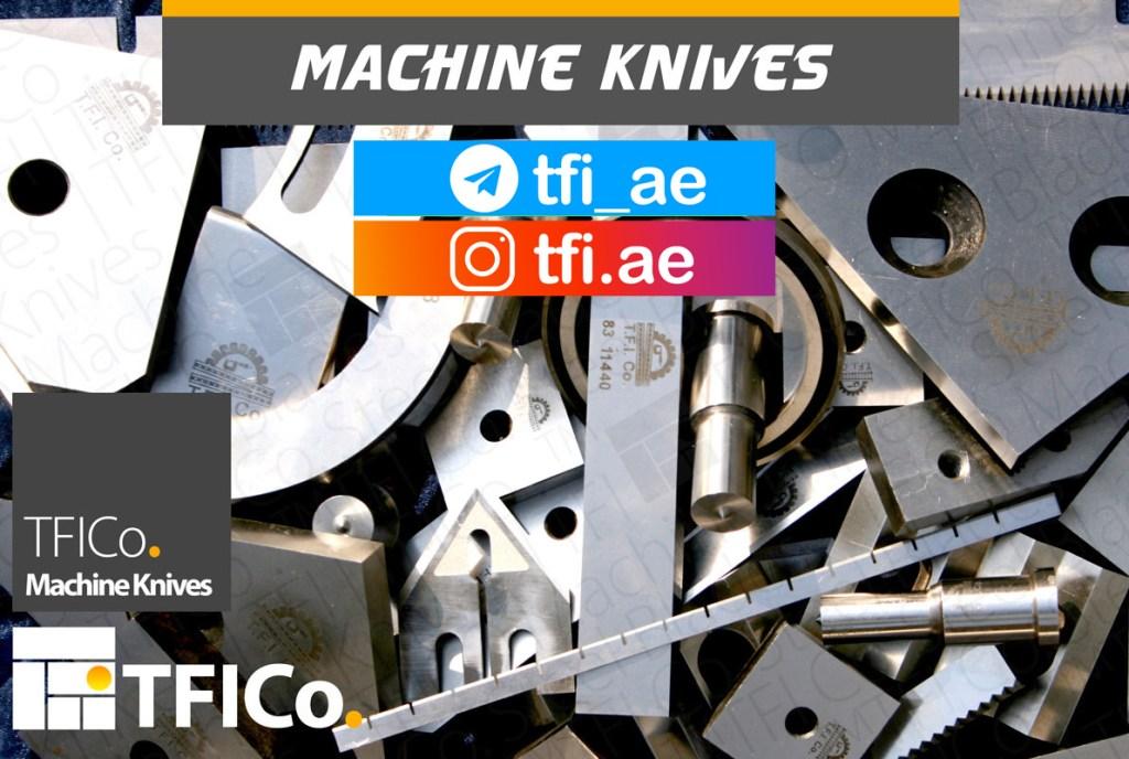 machine knives, steel blades, uae, qatar, saudi