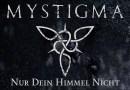 """News: Video zu """"Nur dein Himmel nicht"""" online – MYSTIGMA melden sich zurück"""