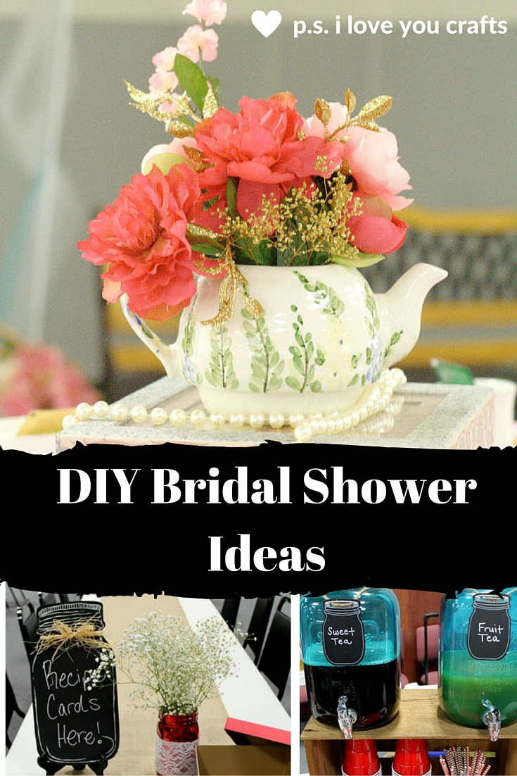 Best Diy Bridal Shower Ideas For A Fun Celebration P S I This Month