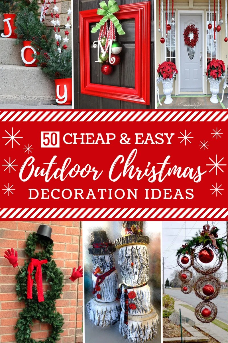 Best 50 Cheap Easy Diy Outdoor Christmas Decorations This Month