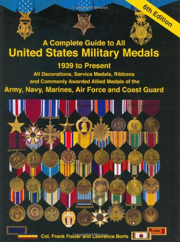 Best A Complete Guide To United States Military Medals 1939 To This Month