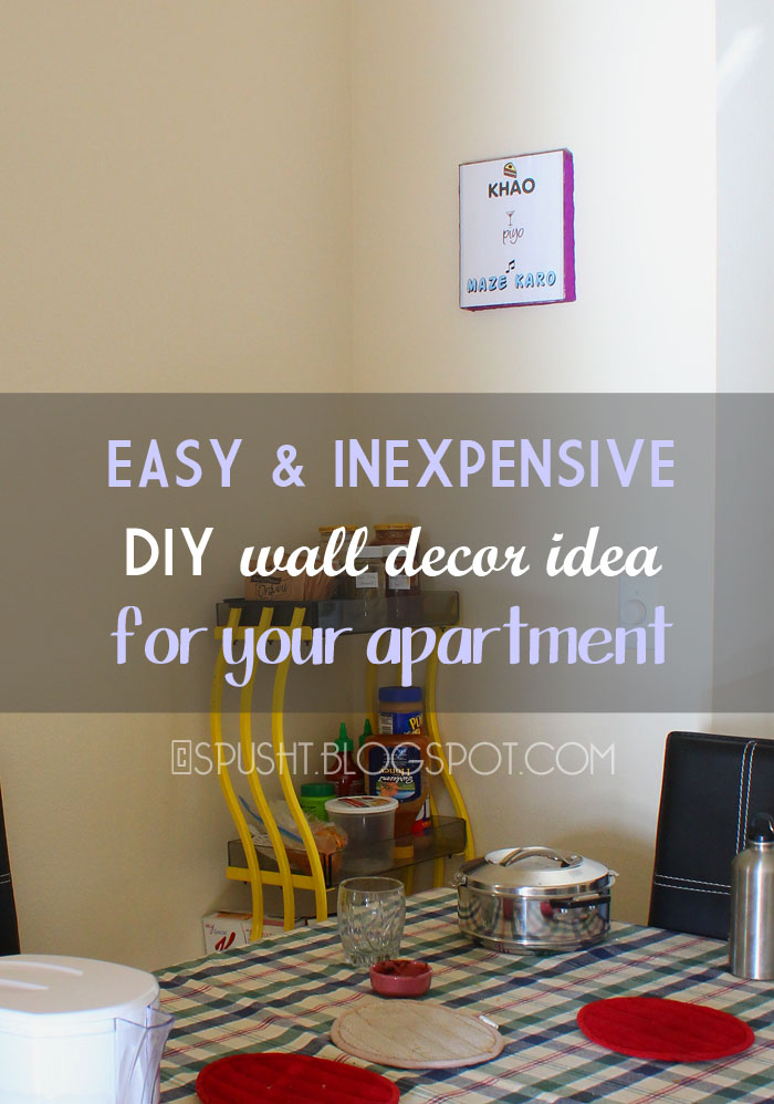 Best Spusht Chats Frugal Diy Wall Decorating Idea For Apartment This Month