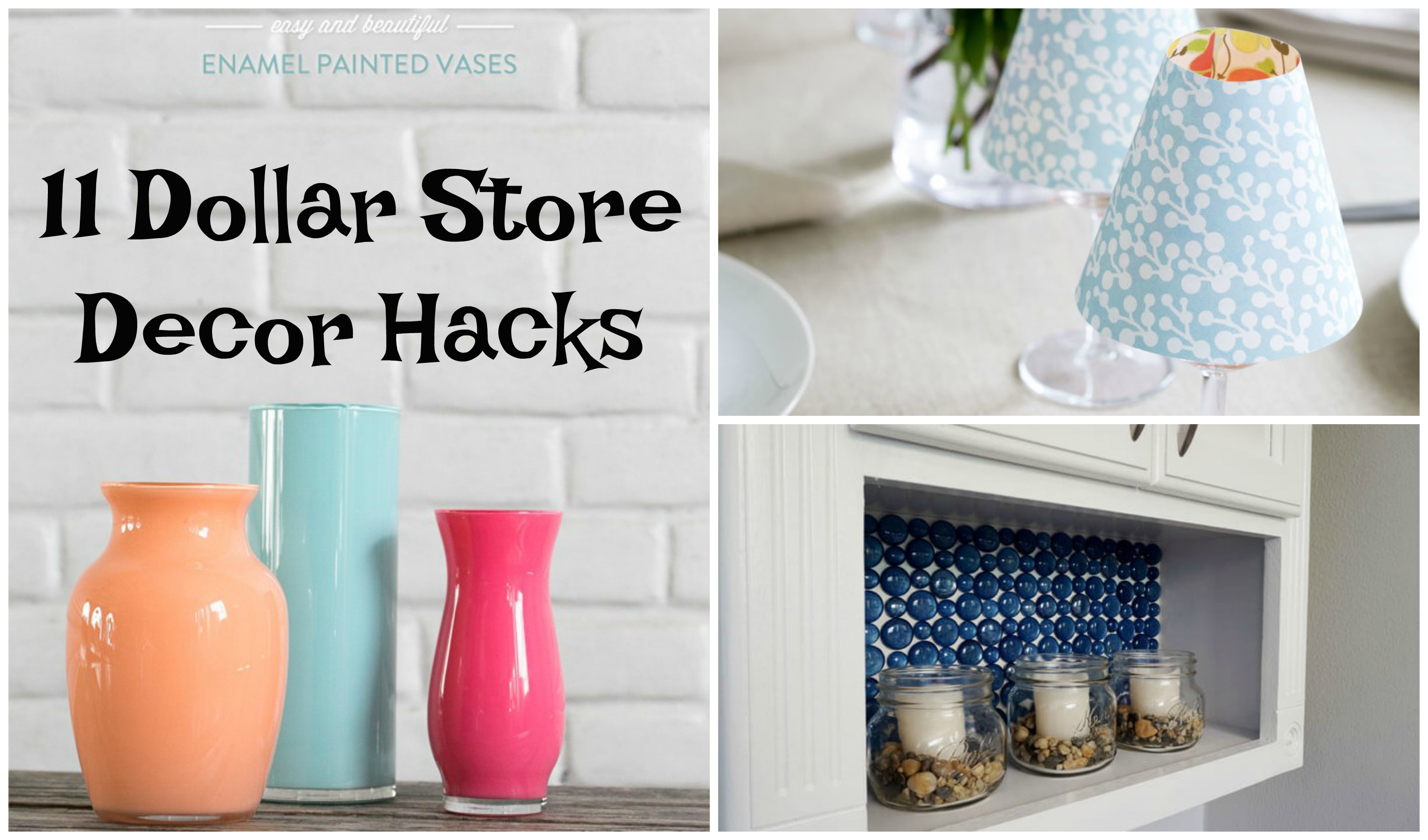 Best 11 Dollar Store Decor Hacks To Spruce Up Your Home This Month