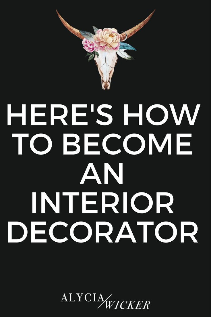 Best Here S How To Become An Interior Decorator Decorator This Month