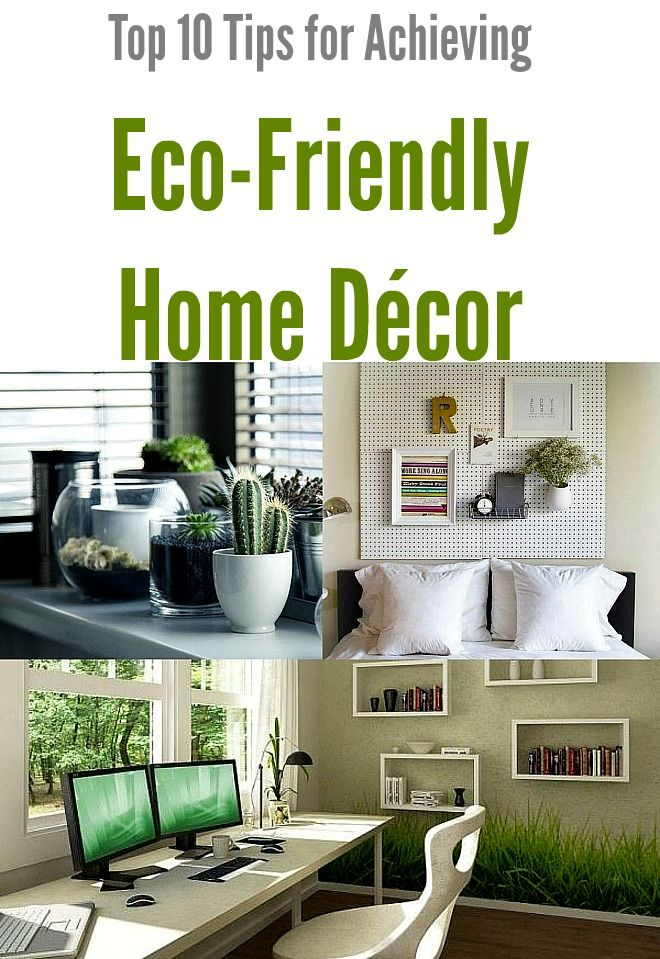 Best Top 10 Tips For Achieving Eco Friendly Home Décor Green This Month