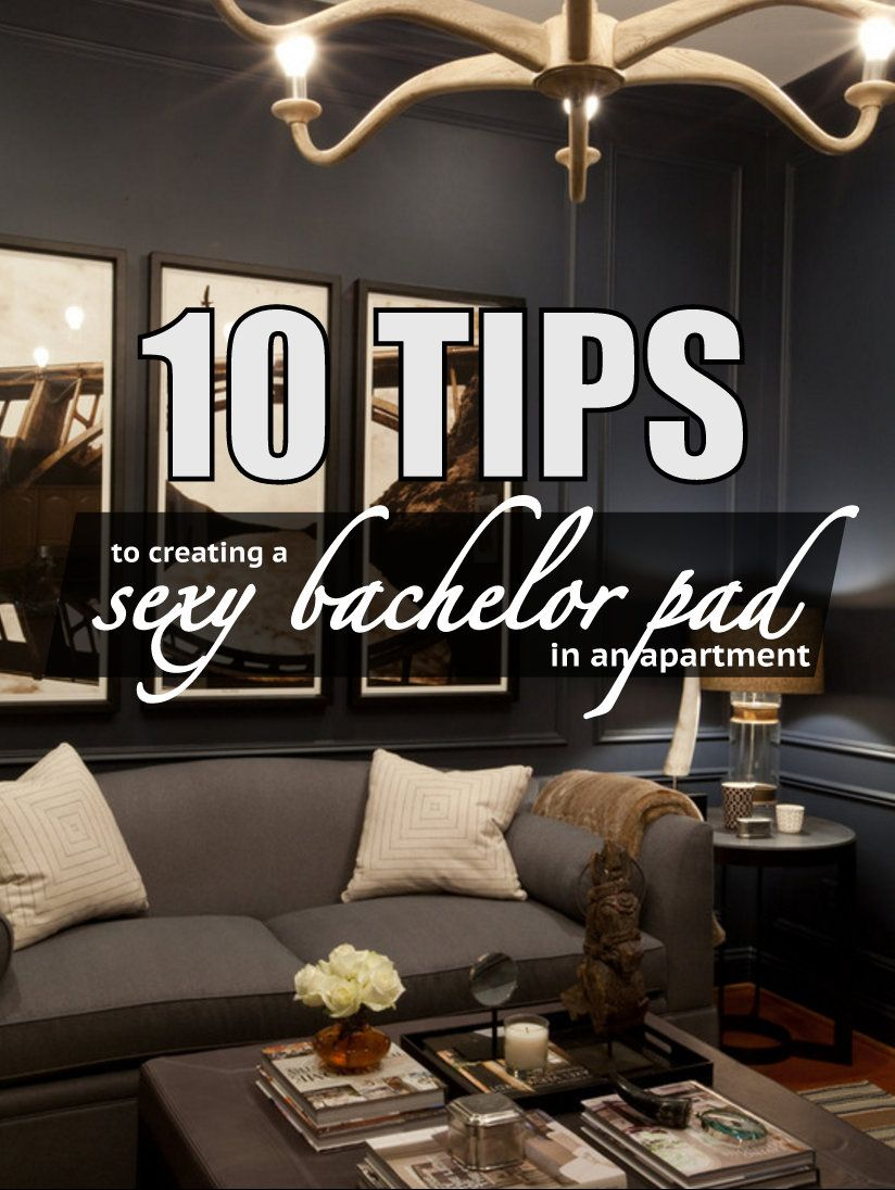 Best 10 Tips To Create A S*Xy Bachelor Pad In Your Apartment This Month