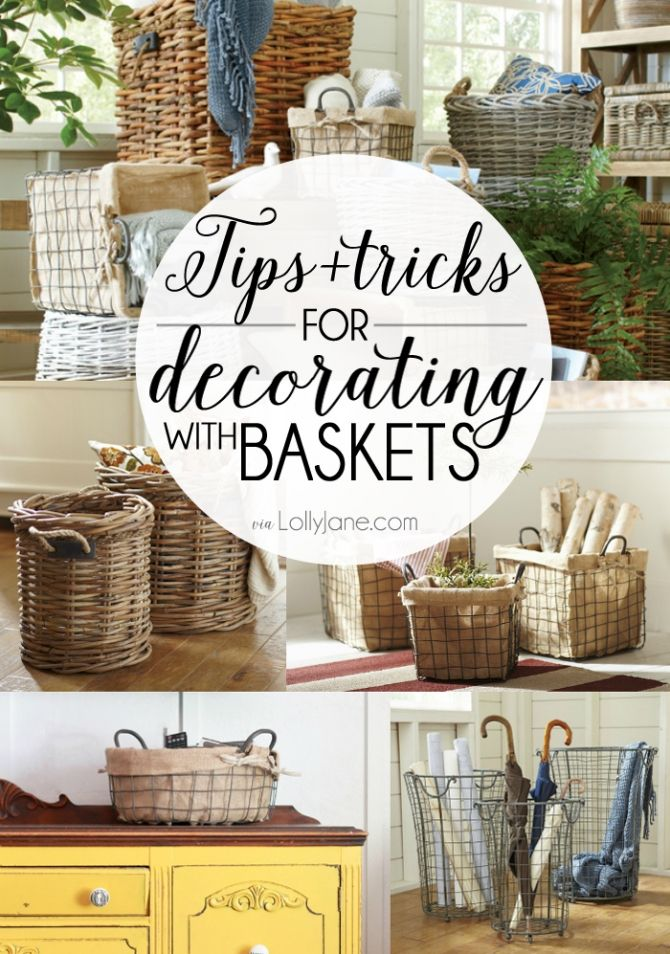 Best Tips And Tricks For Decorating With Baskets Home Decor This Month