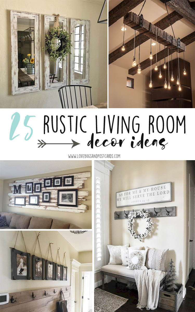 Best 25 Rustic Living Room Decor Ideas Lovebugs And Postcards This Month