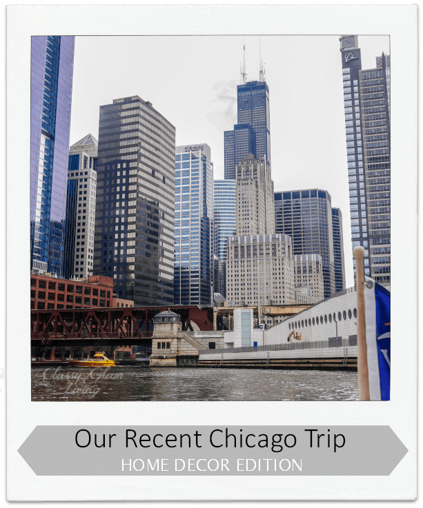 Best Our Recent Trip To Chicago Home Decor Edition — Classy This Month