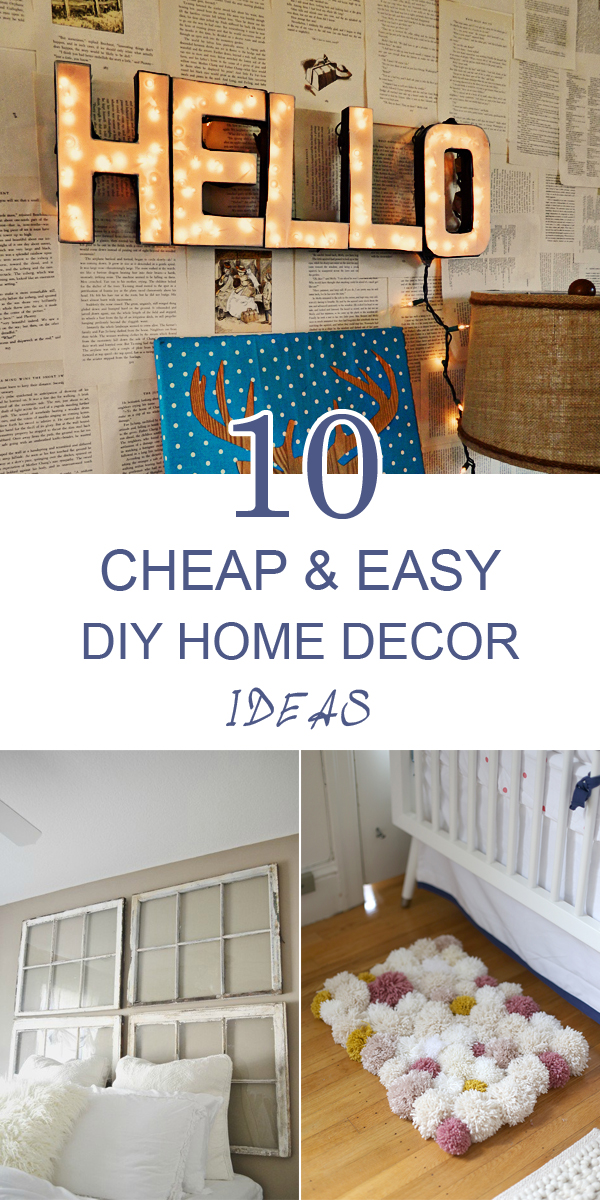 Best 10 Cheap And Easy Diy Home Decor Ideas Frugal Homemaking This Month