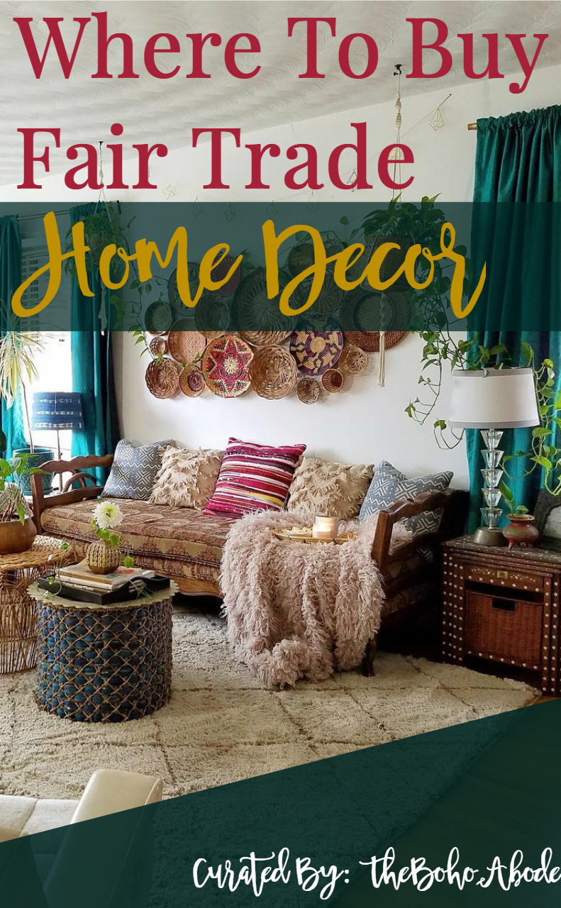 Best Where To Buy Fair Trade Home Decor The Boho Abode This Month