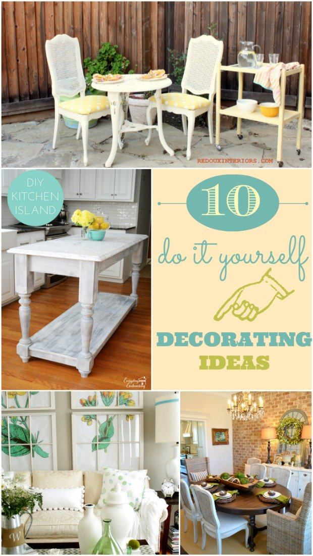 Best 10 Do It Yourself Decorating Ideas This Month