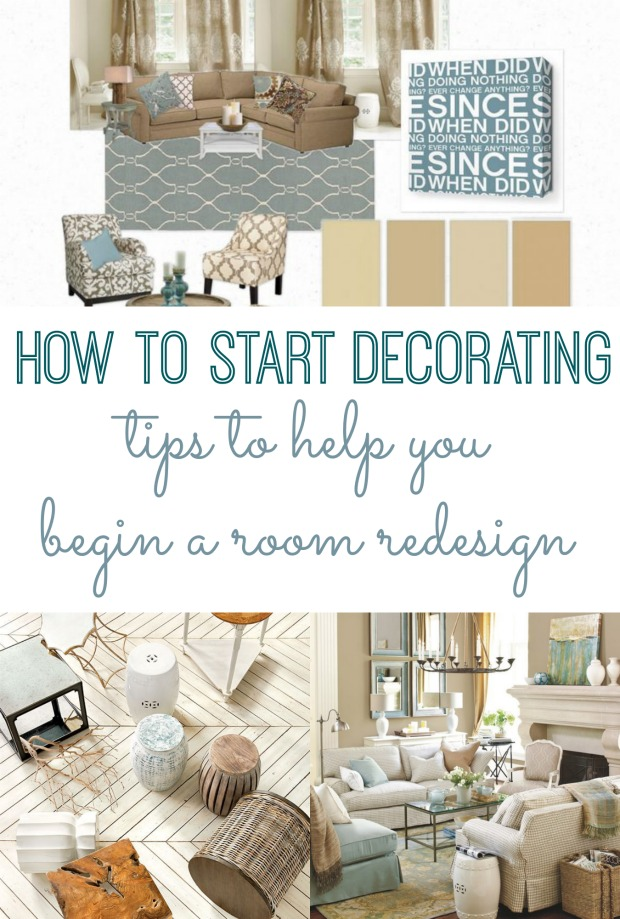 Best How To Start Decorating Tips To Begin A Room Redesign This Month