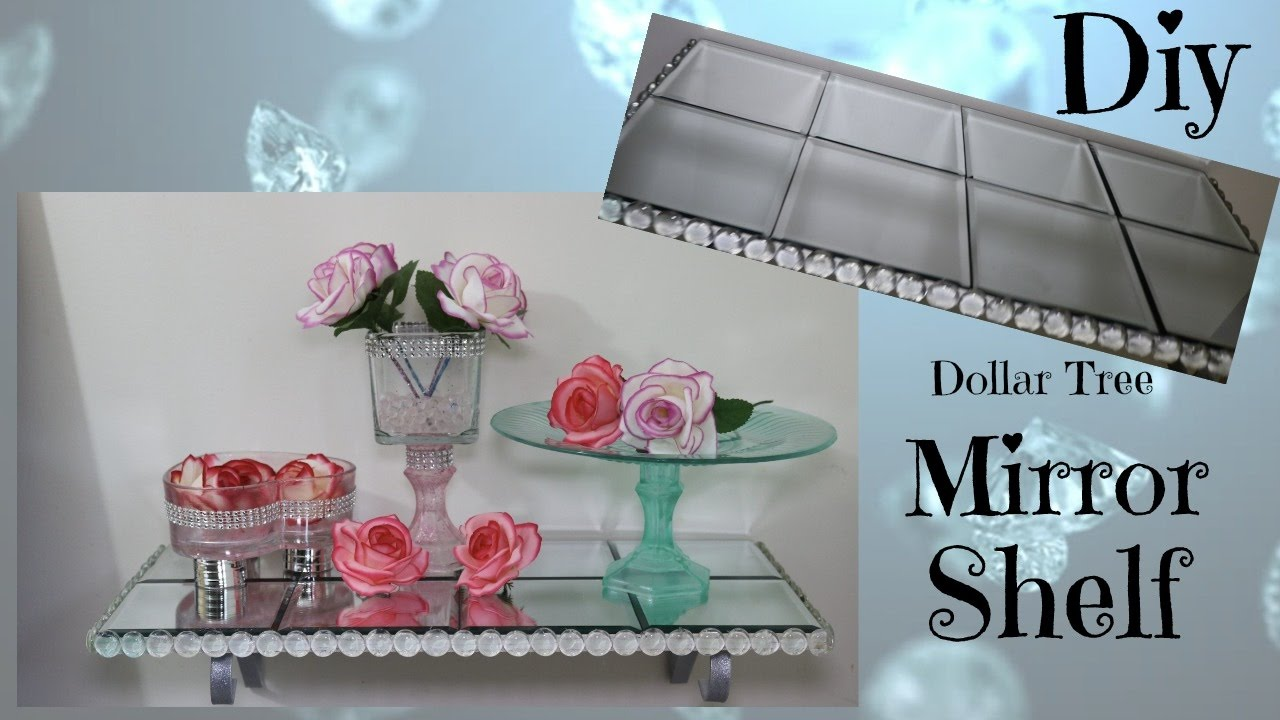 Best Dollar Tree Diy Mirror Shelf Home Decor Youtube This Month