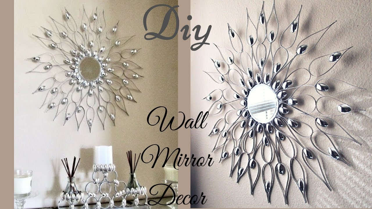 Best Diy Quick And Easy Glam Wall Mirror Decor Wall Decorating This Month