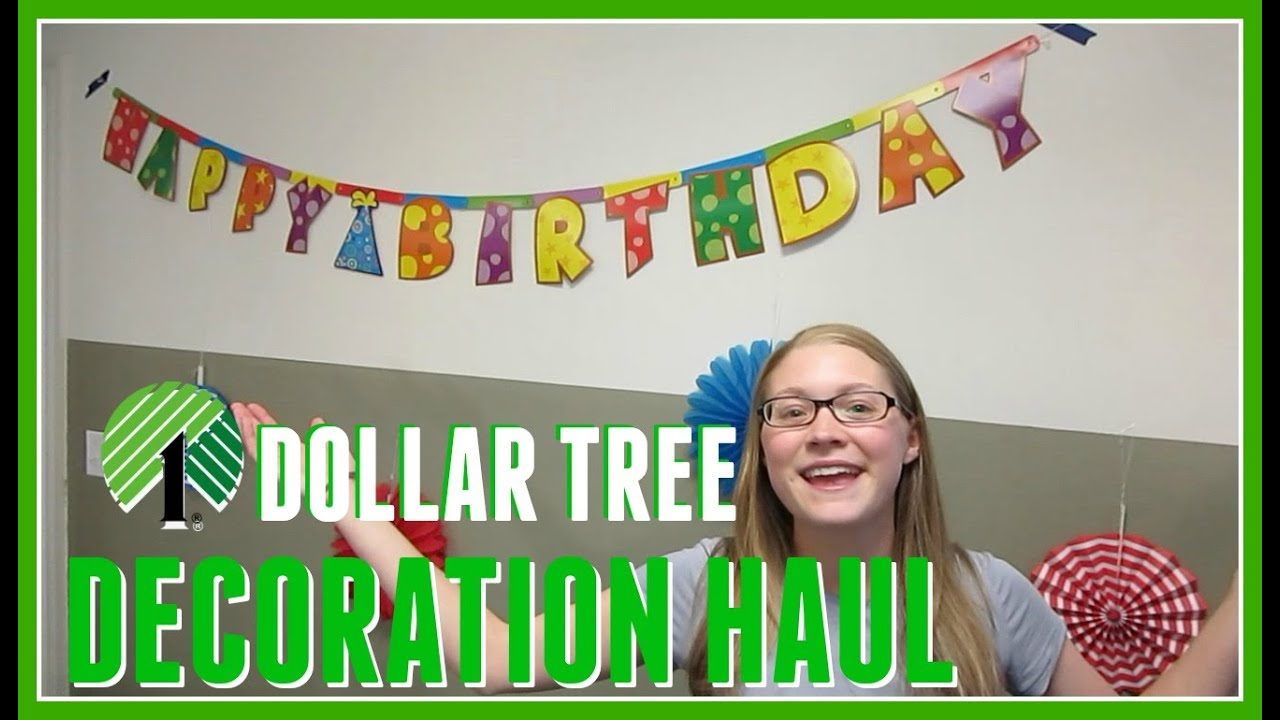 Best Dollar Tree Haul Birthday Decorations Youtube This Month