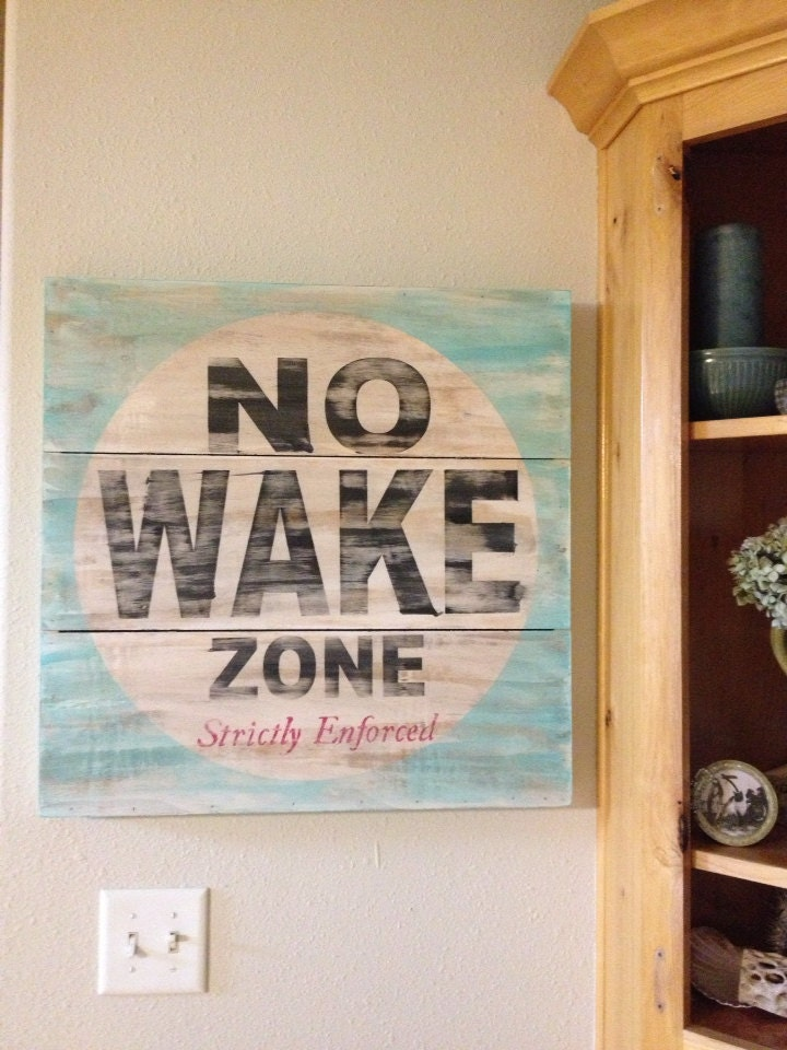 Best No Wake Zone Great Piece Of Art For A Lake House Beach This Month