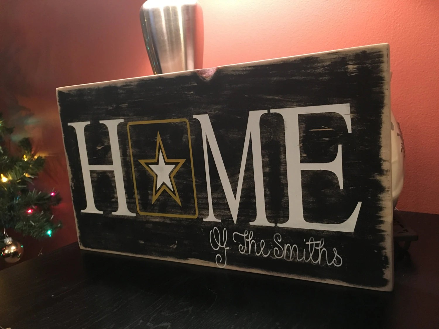 Best Army Home Sign Military Sign Home Sign Military Decor This Month