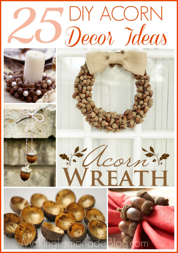 Best Acorn Inspired Fall Decor Diy Fall Decor Ideas Making This Month