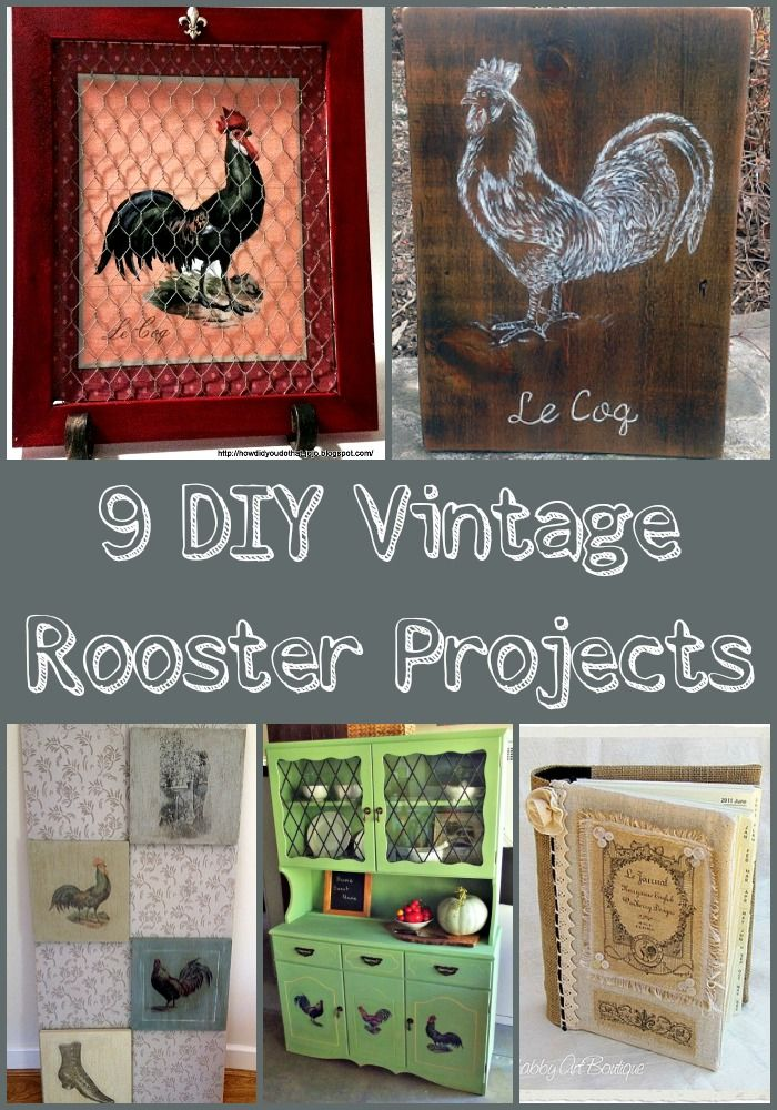 Best 9 Diy Vintage Rooster Projects Country Decor Perfect This Month