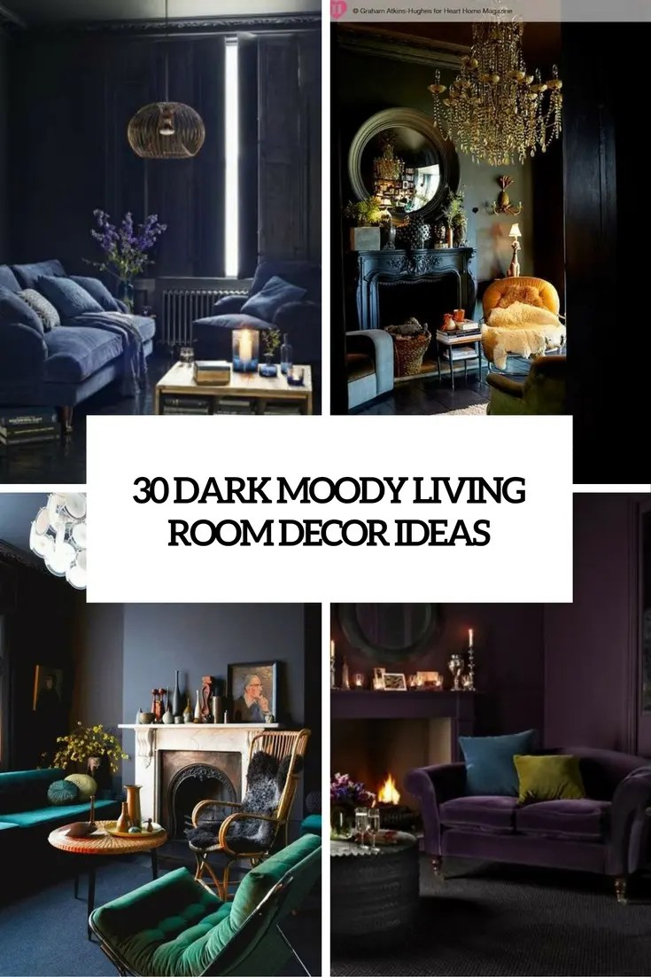 Best 30 Dark Moody Living Room Décor Ideas Digsdigs This Month