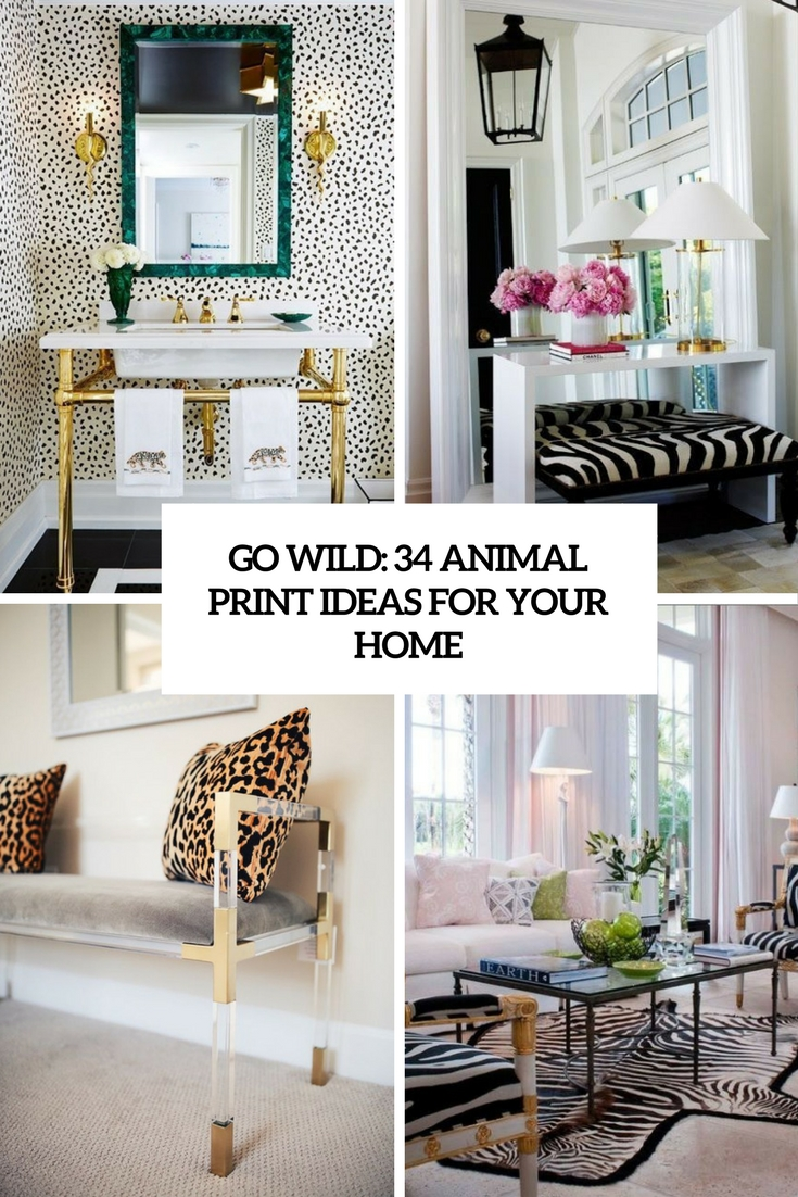 Best Go Wild 34 Animal Print Ideas For Your Home Digsdigs This Month