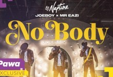 Photo of DJ Neptune – Nobody ft. Joeboy x Mr. Eazi.