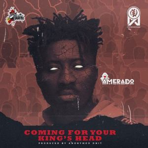 Amerado - Coming For Your King's Head (Official Video)