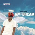 Edoh YAT – My Dream